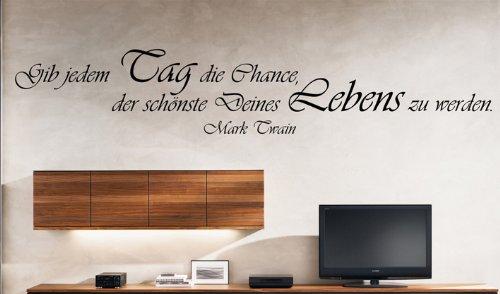 """Wandtattoo """"Gib jedem Tag die Chance... - Mark Twain"""" Wohnzimmer W19 (154x28 cm) schwarz"""