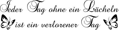 Wandtattoo Spruch 8 Jeder Tag ohne ein Lächeln --- verschiedene Farben und Größen zur Auswahl --- (schwarz - matt (für raue und glatte Flächen!), S - ca. 100 x 26 cm (Breite x Höhe))