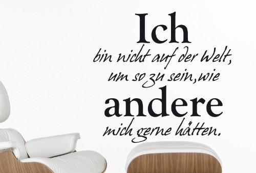 """Wandtattoo """"Ich bin nicht auf der Welt..."""" - Arbeitszimmer - W201 (58x55 cm) schwarz"""