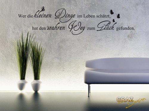 Wandtattoo Wandspruch Wer die kleinen Dinge im Leben schätzt... Glück Wanddekoration 123x30cm Braun