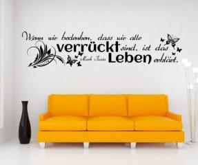 Wandtattoo Spruch Leben Wandsticker Zitate Zitat Weisheit Mark Twain 5D434, Farbe:Schwarz Matt;Breite vom Motiv:140cm