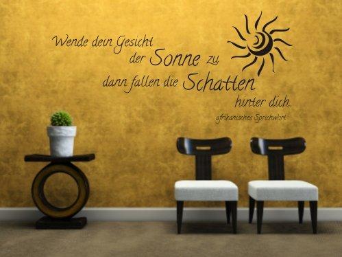 """Wandtattoo """"Wende dein Gesicht der Sonne zu..."""", 100x47 + Rakel von mldigitaldesign"""