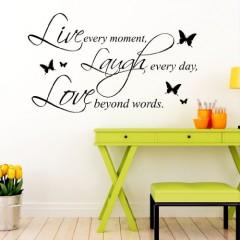 Wandtattoo: Live, Laugh, Love / Schriftzug: Live every moment, Laugh every day, Love beyond words. + 5 Schmetterlinge / 49 Farben / 4 Größen / schwarz / 35 x 59 cm